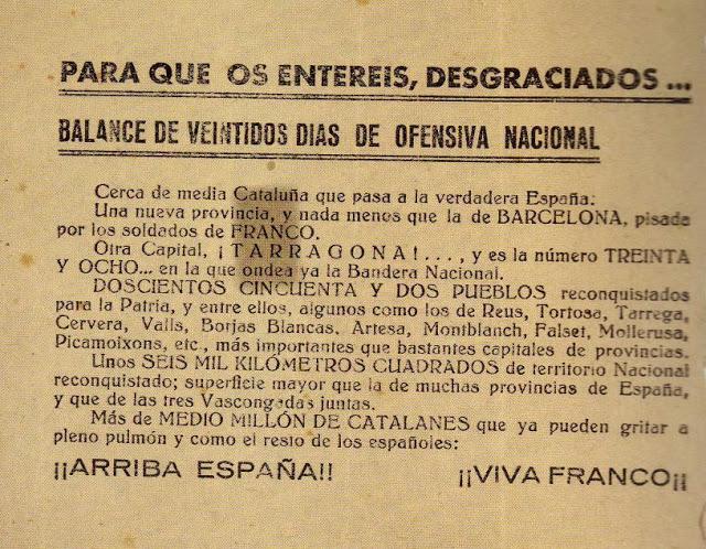 HOJAS VOLANTES DE PROPAGANDA LANZADAS POR LAS TROPAS FRANQUISTAS DURANTE LA OFENSIVA CONTRA CATALUNYA